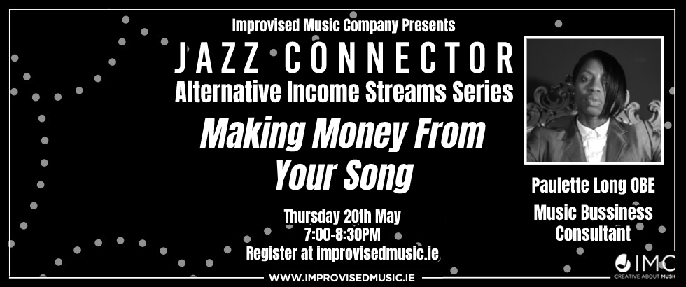 Jazz Connector: Making Money from your Song with Paulette Long